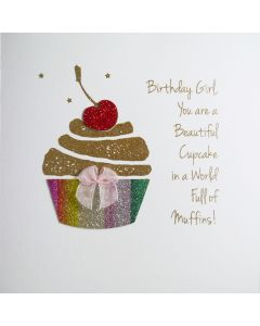 You are a Beautiful Cupcake in a World Full of Muffins! - #NE39