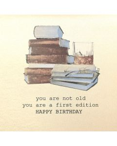 Five Dollar Shake Birthday Card You are not Old, You are a First Edition