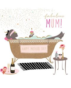 Sara Miller London Mother's Day Card Bath Fabulous Mum