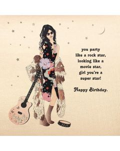 Five Dollar Shake Birthday Card You party like a rock star, looking like a movie star, girl you're a super star