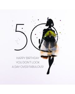 50 - You Don't Look A Day Over Fabulous FOF17