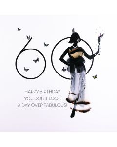 60 - You Don't Look A Day Over Fabulous FOF18