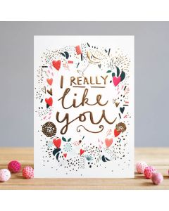 Louise Tiler Valentine's Day Card  I Really Like You